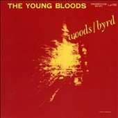 Donald Byrd/Phil Woods: The Young Bloods [Slipcase]