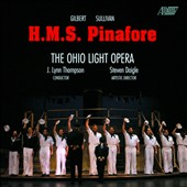 Gilbert & Sullivan: H.M.S. Pinafore / Ohio Light Opera