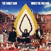 The Family Rain (UK): Under the Volcano [Deluxe Edition] [Digipak]