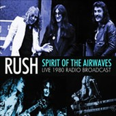 Rush: Spirit of the Airwaves