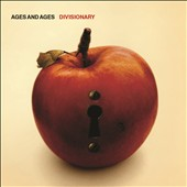 Ages and Ages: Divisionary [Digipak]