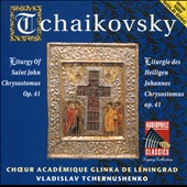 Tchaikovsky: Liturgy of Saint John Chrysostom, Op. 41