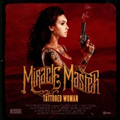 Miracle Master: Tattooed Woman