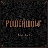 Powerwolf: The  History of Heresy, Vol. 1: 2004-2008 [Box]