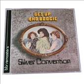 The Silver Convention: Get Up & Boogie [Expanded Edition]