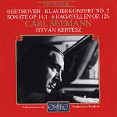 Beethoven: Piano Concerto no 2, etc / Seemann, Kertesz et al
