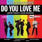 The Contours: Do You Love Me