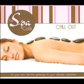 Various Artists: The Spa Cafe: Chill Out [Slipcase]