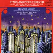 Stars and Pipes Forever - Sousa, Meyer, et al / Hannes Meyer
