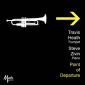 Point of Departure - Original compositions & arrangements of Caviani, Mikulka, Bohme, Vaughan Williams & Hebeu / Travis Heath, trumpet; Stephen Zivin, piano