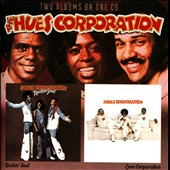 Hues Corporation: Rockin' Soul/Love Corporation *