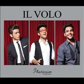 Il Volo (Italy): Platinum Collection
