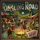 William Clark Green: Ringling Road [Digipak] *