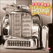 Various Artists: Second Helpings: Sequels to the Songs That Left 'Em Hungry for More