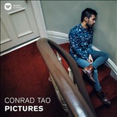 Mussorgsky: Pictures at an Exhibition. works by Conrad Tao / Conrad Tao, piano
