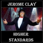 Jerome Clay: Higher Standards [EP]