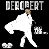 DeRobert: Got the Goods [EP] [Digipak]