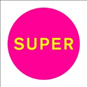 Pet Shop Boys: Super *