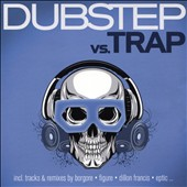 Various Artists: Dubstep vs. Trap