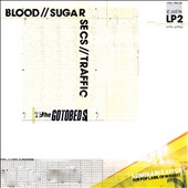 The Gotobeds: Blood//Sugar//Secs//Traffic [6/10] *
