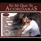 Various Artists: Yo Sé Que Te Acordarás