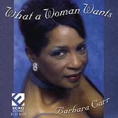 Barbara Carr: What a Woman Wants