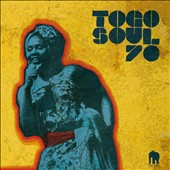 Various Artists: Togo Soul 70: Selected Rare Togolese