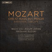 Mozart: Great Mass in C minor; Exultate, Jubilate / Carolyn Sampson; Olivia Vermeulen; Makoto Sakurada; Christian Immler; Masaaki Suzuki, Bach Collegium Japan