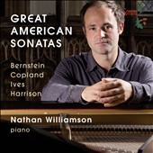 Great American Sonatas by Bernstein, Copland, Ives, Harrison / Nathan Williamson, piano