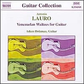 Guitar Collection - Lauro: Venezuelan Waltzes / Adam Holzman