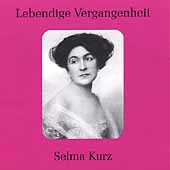 Lebendige Vergangenheit - Selma Kurz