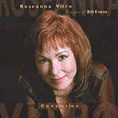 Roseanna Vitro: Conviction: Thoughts of Bill Evans