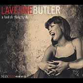 LaVerne Butler: A Foolish Thing to Do