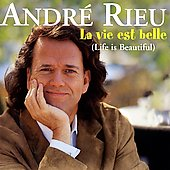 André Rieu: La Vie est Belle (Life Is Beautiful)