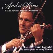 On The Beautiful Blue Danube, etc / Andre Rieu, et al