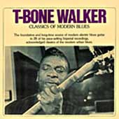 T-Bone Walker: Classics of Modern Blues
