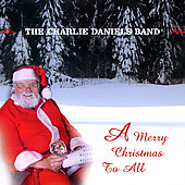 Charlie Daniels: Merry Christmas to All