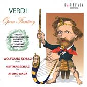 Verdi Opera Fantasy - Briccialdi, et al / Schultz, Wada