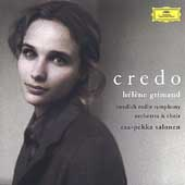 Credo / H&eacute;l&egrave;ne Grimaud, Esa-Pekka Salonen, Swedish Radio
