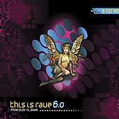 Various Artists: This Is Rave, Vol. 6: From Dusk Til Dawn