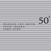 Wadada Leo Smith: 50th Birthday Celebration, Vol. 8 [Digipak]