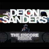 Deion Sanders: The Encore Remix *