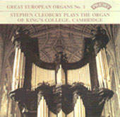 Great European Organs Vol 1 / Stephen Cleobury