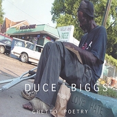 Duce Biggs: Ghetto Poetry