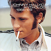 Johnny Hallyday: Anthologie: 1966-69