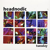 Headnodic: Tuesday