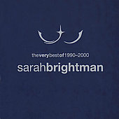Sarah Brightman: Very Best of Sarah Brightman: 1990-2000