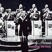 Woody Herman: Woodsheddin' with Woody [Fabulous/Acrobat]