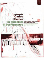 Carlos Kleiber - In Rehearsal & Performance - music of Weber and Johann Strauss [DVD]