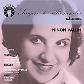 Singers to Remember - Ninon Vallin - Mélodies